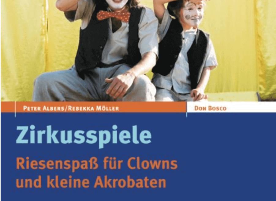 Zirkusspiele – Riesenspaß für Kinder