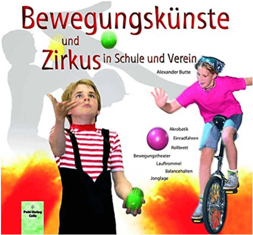 Bewegungskünste und Zirkus in Schule und Verein